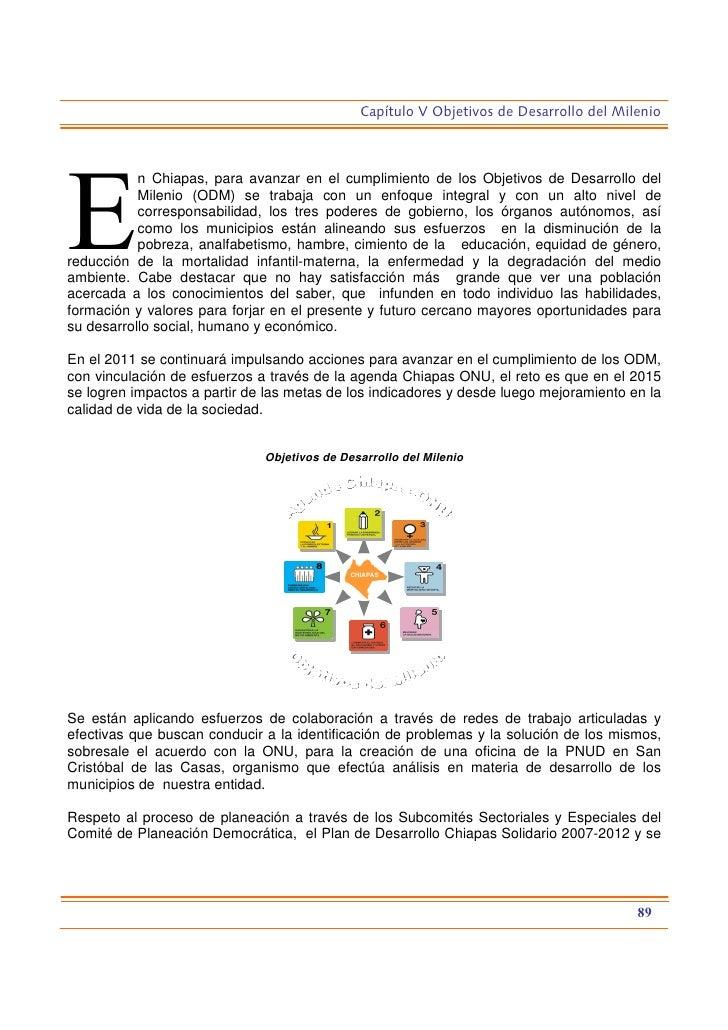 Capítulo V Objetivos de Desarrollo del Milenio           n Chiapas, para avanzar en el cumplimiento de los Objetivos de De...