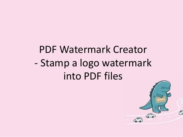 PDF Watermark Creator- How to stamp a  logo watermark into PDF files