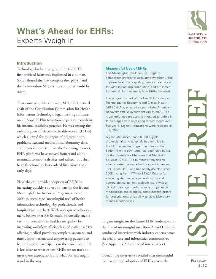 What's Ahead for EHRs:Experts Weigh InIntroductionTechnology broke new ground in 1982: The                 Meaningful Use ...