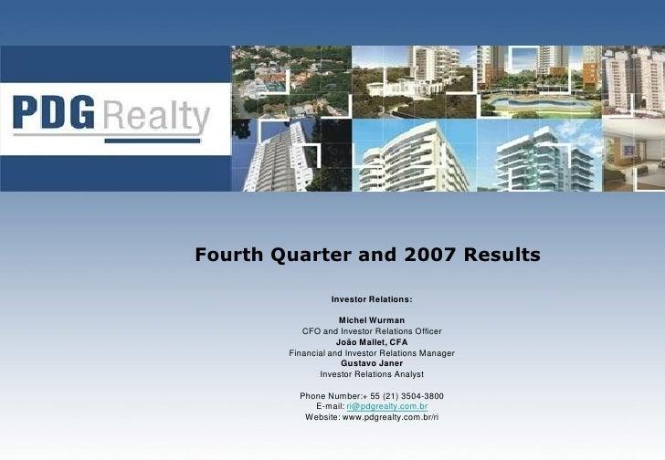 Fourth Quarter and 2007 Results                    Investor Relations:                       Michel Wurman            CFO ...