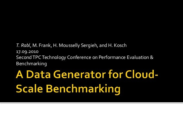 PDGF: A Data Generator for Cloud-Scale Benchmarking