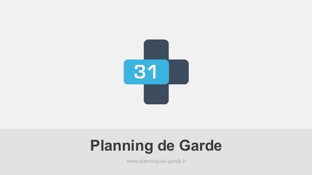 www.planning-de-garde.fr Planning de Garde