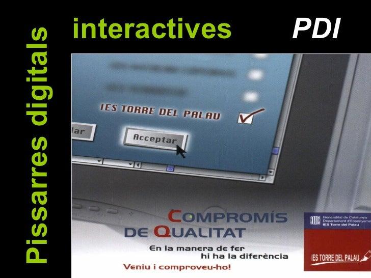 Pissarres Digitals Interactives a l'institut Torre del Palau