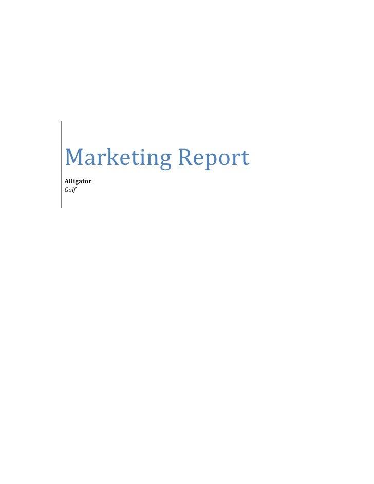 Marketing ReportAlligatorGolf