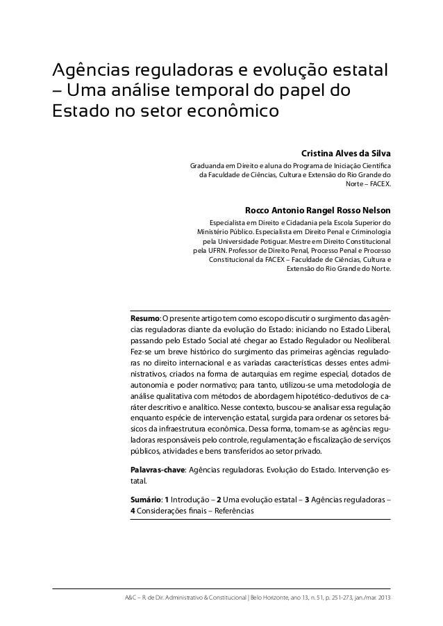 A&C – R. de Dir. Administrativo & Constitucional | Belo Horizonte, ano 13, n. 51, p. 251-273, jan./mar. 2013 Agências regu...