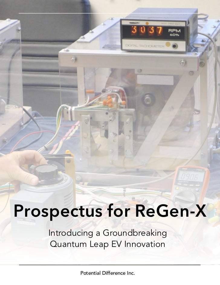Prospectus for ReGen-X   Introducing a Groundbreaking    Quantum Leap EV Innovation          Potential Difference Inc.