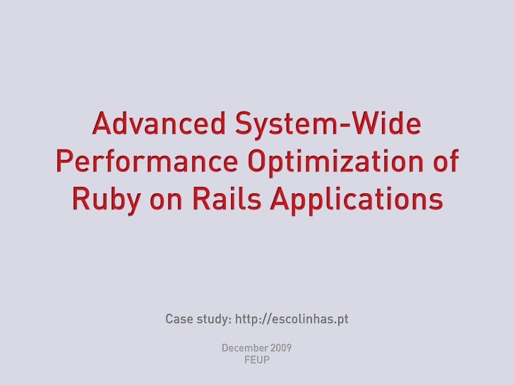 Advanced System-Wide Performance Optimization of Ruby on Rails Applications