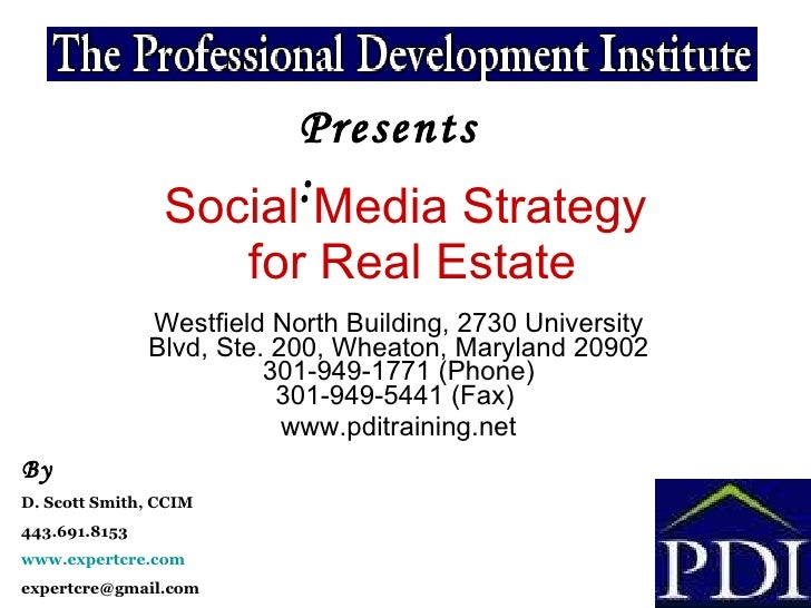 Social Media Strategy  for Real Estate Westfield North Building, 2730 University Blvd, Ste. 200, Wheaton, Maryland 20902 3...