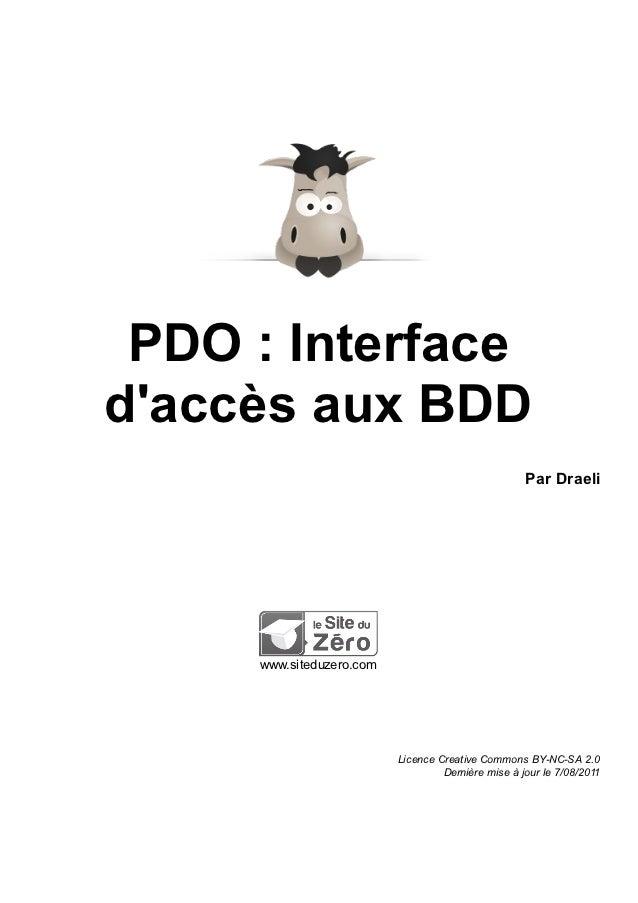 PDO : Interfacedaccès aux BDD                                                    Par Draeli     www.siteduzero.com        ...