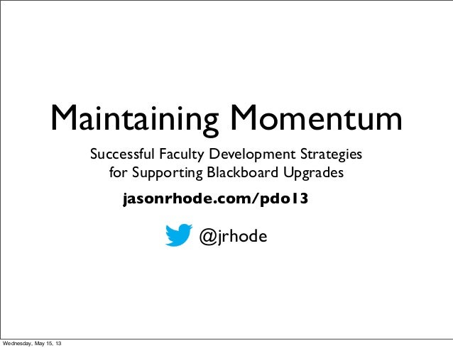 Maintaining Momentum: Successful Faculty Development Strategies 