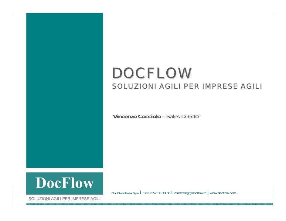 DOCFLOW: Soluzioni Agili per la gestione dei documenti e dei processi aziendali