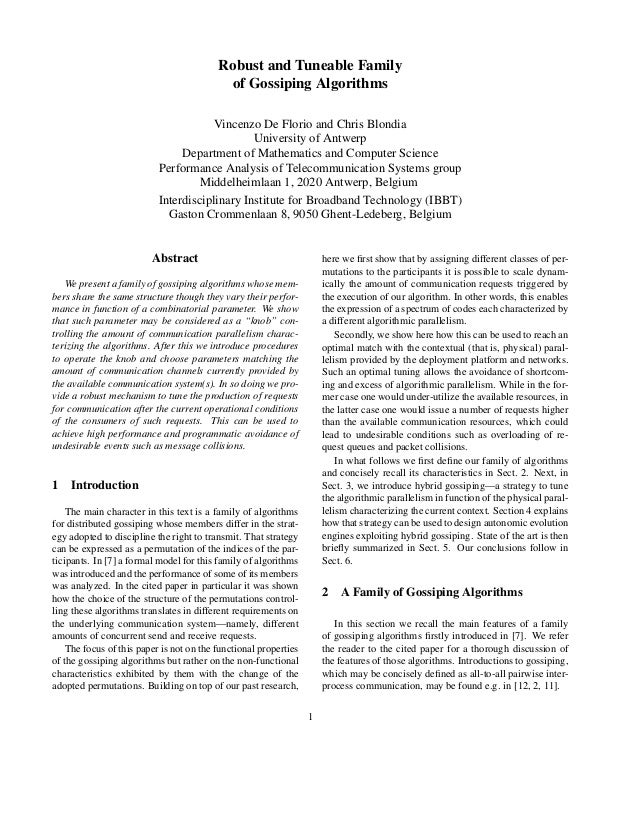 Robust and Tuneable Family of Gossiping Algorithms Vincenzo De Florio and Chris Blondia University of Antwerp Department o...