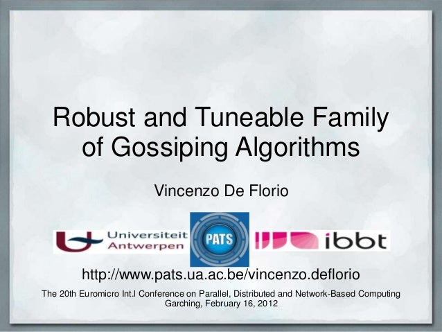 Robust and Tuneable Family of Gossiping Algorithms
