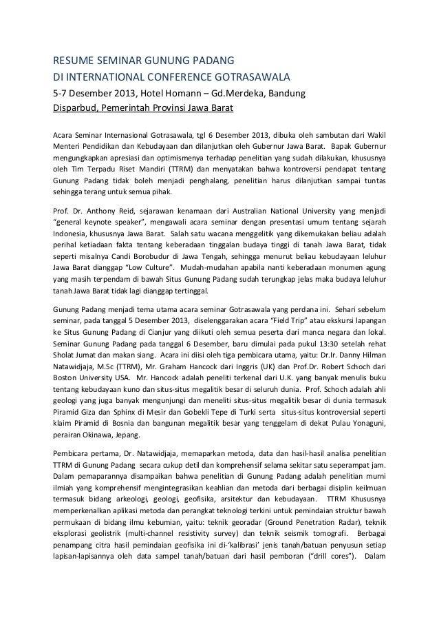 RESUMESEMINARGUNUNGPADANG DIINTERNATIONALCONFERENCEGOTRASAWALA 5‐7Desember2013,HotelHomann–Gd.Merdeka,Ban...