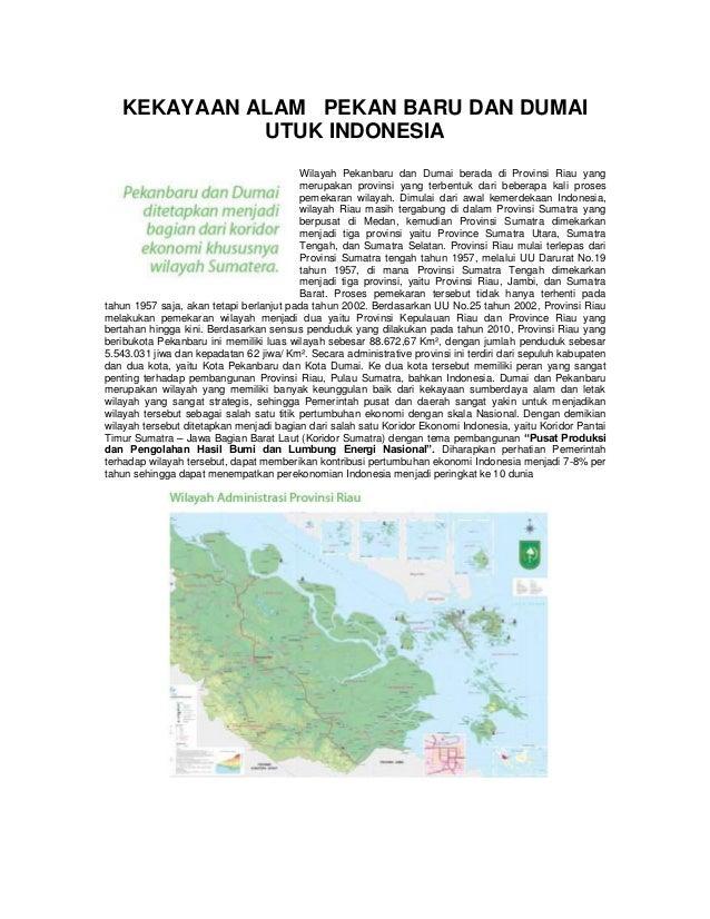 KEKAYAAN ALAM PEKAN BARU DAN DUMAI             UTUK INDONESIA                                          Wilayah Pekanbaru d...
