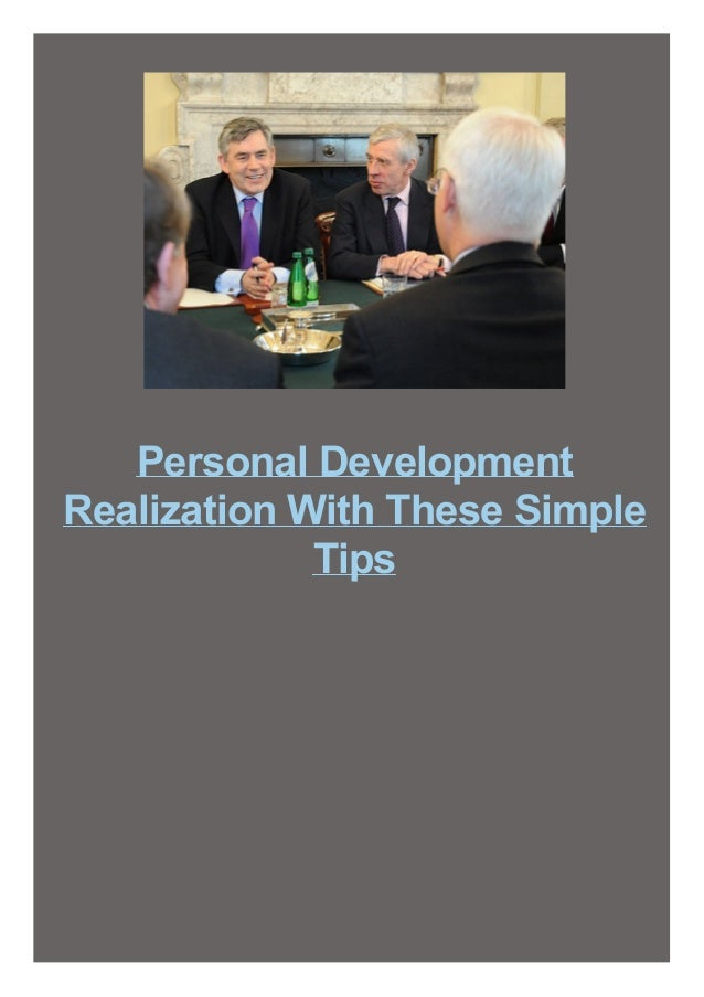 Personal Development Realization With These Simple Tips