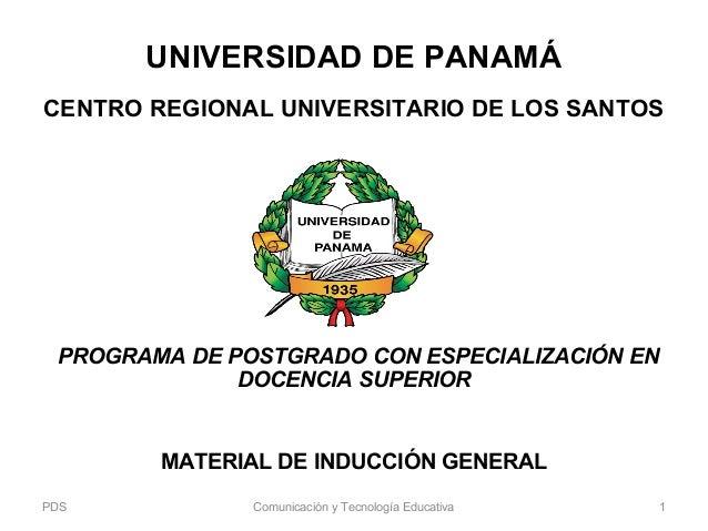 UNIVERSIDAD DE PANAMÁ CENTRO REGIONAL UNIVERSITARIO DE LOS SANTOS PROGRAMA DE POSTGRADO CON ESPECIALIZACIÓN EN DOCENCIA S...