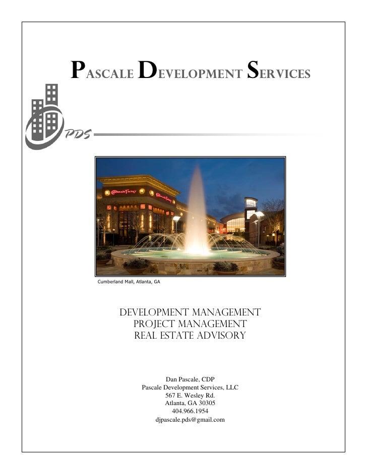 Pascale Development Services        Cumberland Mall, Atlanta, GA                 Development Management               Proj...