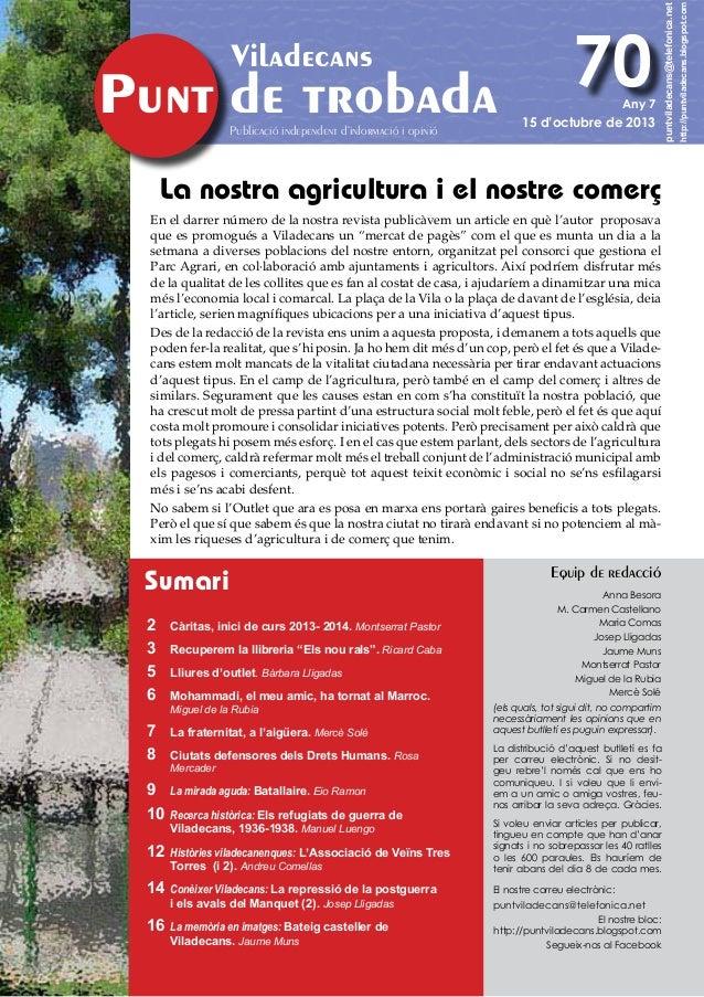 Publicació independent d'informació i opinió  Any 7  15 d'octubre de 2013  La nostra agricultura i el nostre comerç En el ...