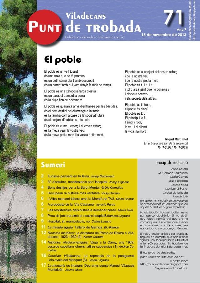 Publicació independent d'informació i opinió  Any 7  15 de novembre de 2013  El poble El poble és un vell tossut, és una n...