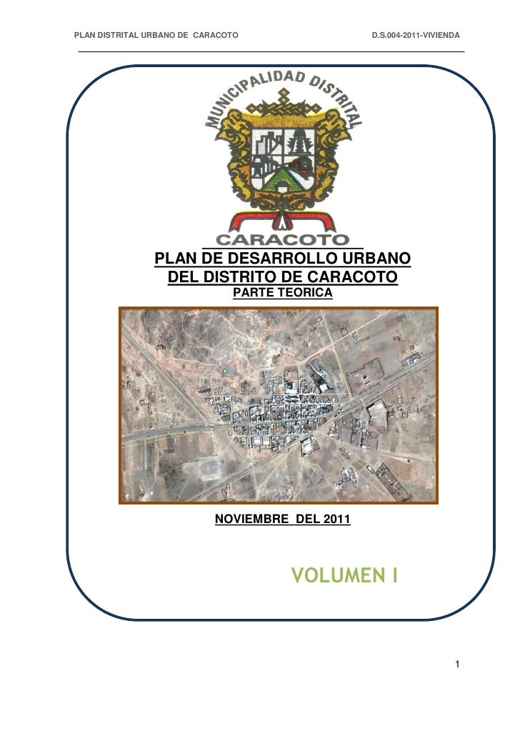 PLAN DISTRITAL URBANO DE CARACOTO                D.S.004-2011-VIVIENDA                PLAN DE DESARROLLO URBANO           ...