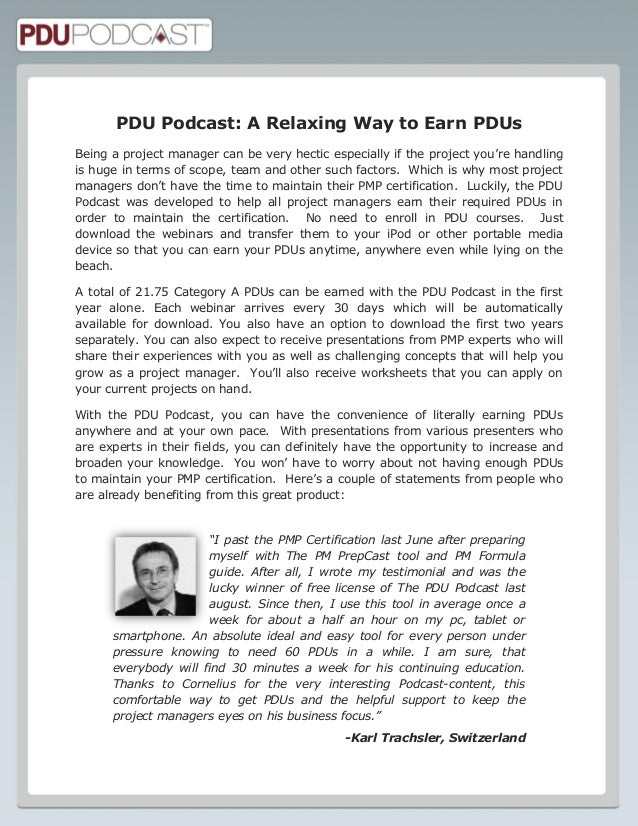 PDU Podcast: A Relaxing Way to Earn PDUs Being a project manager can be very hectic especially if the project you're handl...