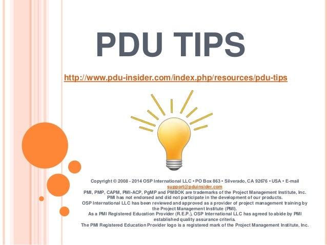 PDU TIPS Copyright © 2008 - 2014 OSP International LLC • PO Box 863 • Silverado, CA 92676 • USA • E-mail support@pduinside...
