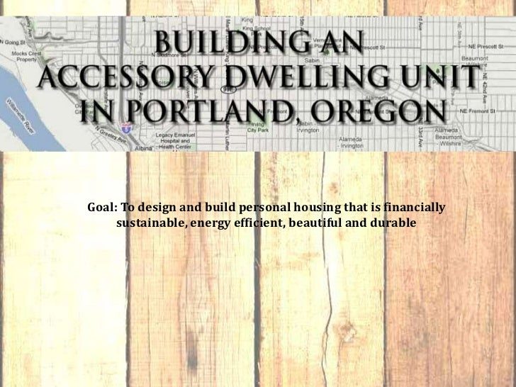 Goal: To design and build personal housing that is financially sustainable, energy efficient, beautiful and durable<br />