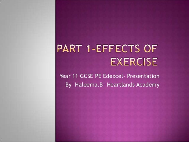 GCSE PE - Effects of exercise