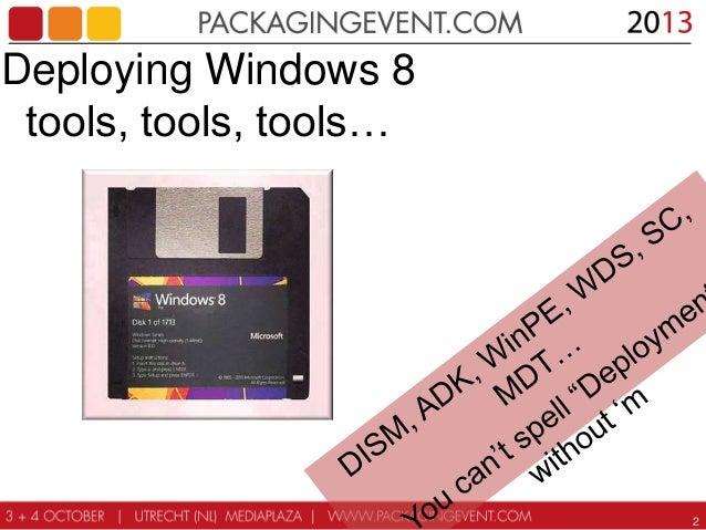 Windows 8.1 Deployment - Tools, Tools, Tools