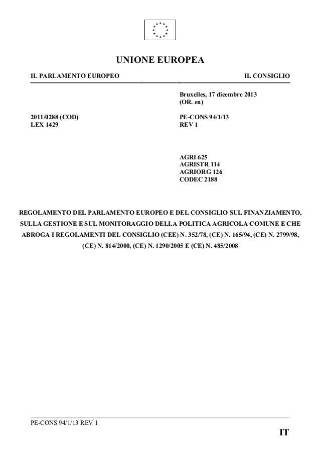 Regolamento di Parlamento e Consiglio UE su finanziamento, gestione e monitoraggio della nuova PAC
