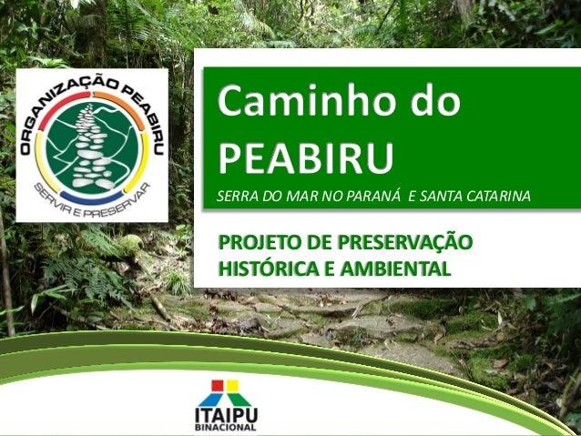 Peabiru   - Elaboração de projeto - captação de recursos - 20140402