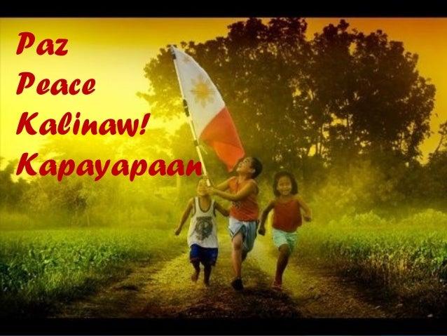 Paz Peace Kalinaw! Kapayapaan