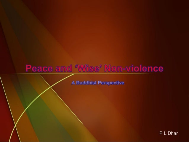Peace and 'wise' nonviolence  jaipur