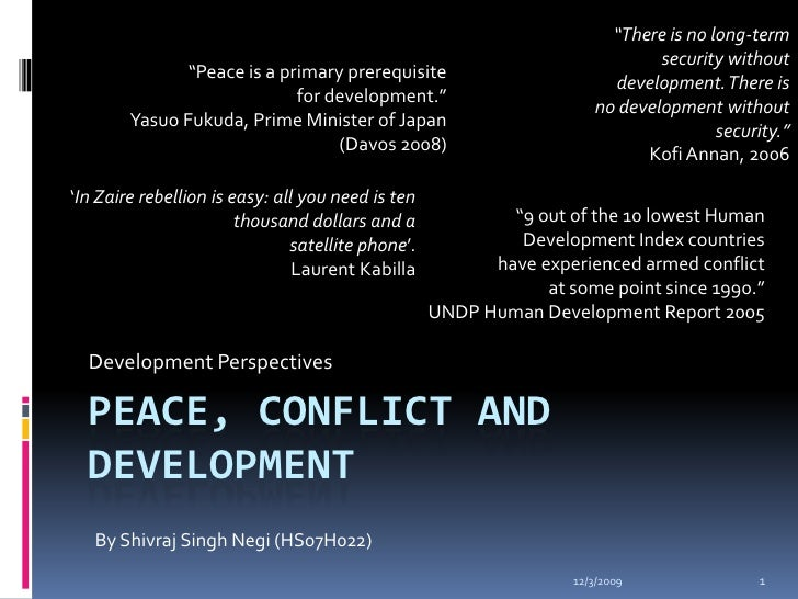 Peace Conflict and Development