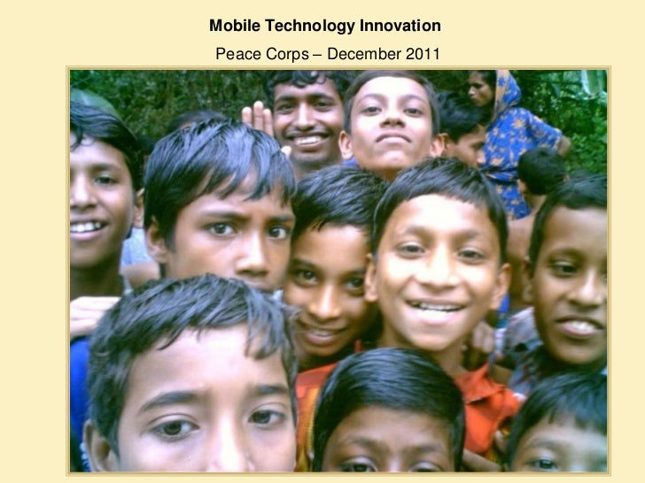 Mobile Technology InnovationPeace Corps – December 2011