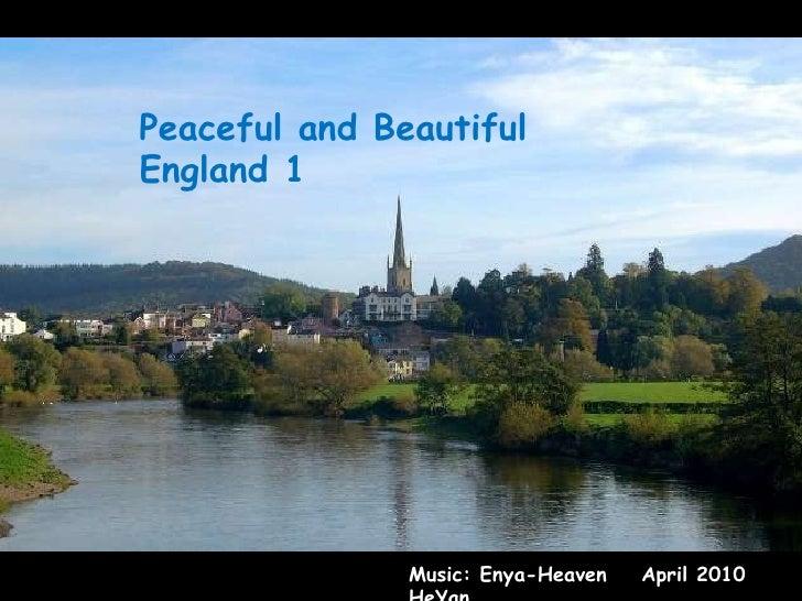 Peaceful and Beautiful England 1 Music: Enya-Heaven  April 2010 HeYan