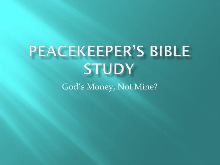 God's Money, Not Mine?