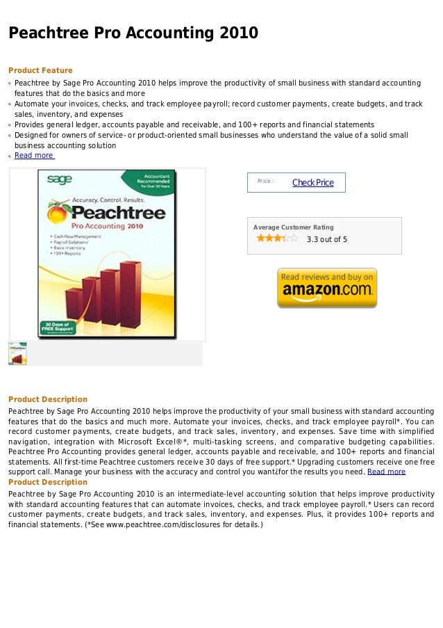 Peachtree Pro Accounting 2010Product Featureq   Peachtree by Sage Pro Accounting 2010 helps improve the productivity of sm...