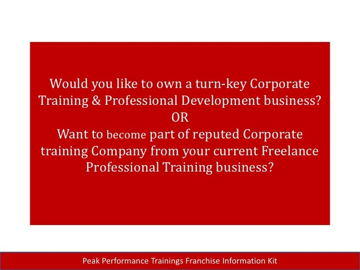 Franchisee Business Opportunity by Peak Performance Trainings ,India
