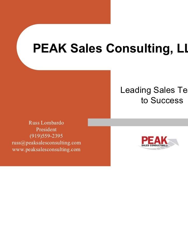 PEAK Sales Consulting, LLC                               Leading Sales Teams                                    to Success...