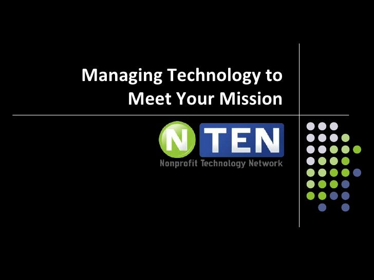 Managing Technology to Meet Your Mission<br />