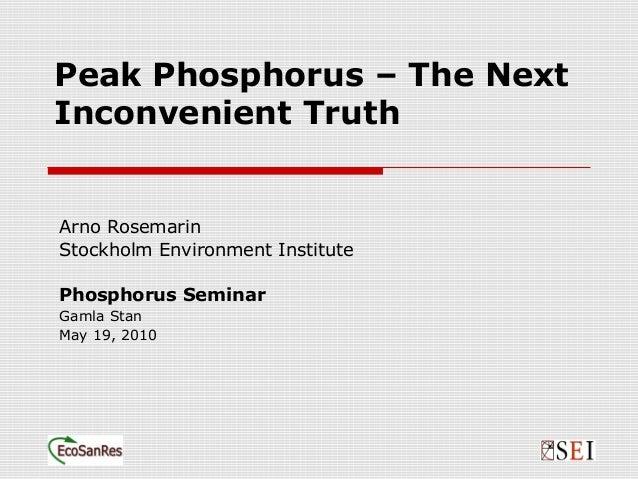 Peak Phosphorus - The Next Inconvinient Truth