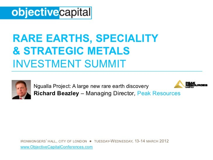 RARE EARTHS, SPECIALITY& STRATEGIC METALSINVESTMENT SUMMIT       Ngualla Project: A large new rare earth discovery       R...