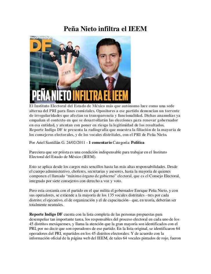 Peña Nieto infiltra el IEEMEl Instituto Electoral del Estado de México más que autónomo luce como una sedealterna del PRI ...