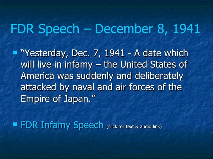 pearl harbor speech outline Several days after the japanese attack on pearl harbor and the us declaration of war against the japanese empire, nazi germany declared war on the usa speech to.
