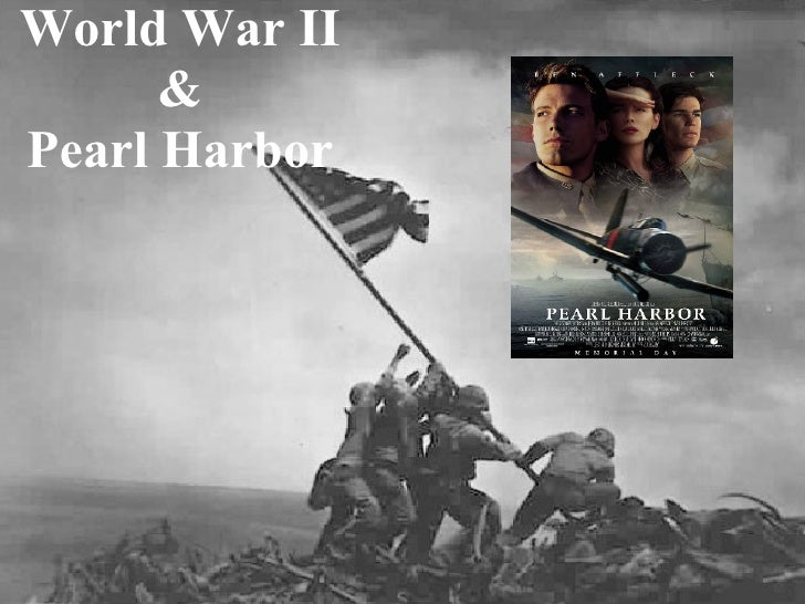 World War II & Pearl Harbor