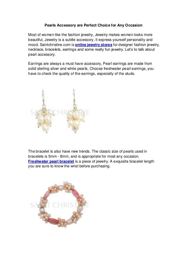 Pearls Accessory are Perfect Choice for Any OccasionMost of women like the fashion jewelry, Jewelry makes women looks more...
