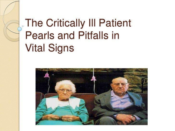 Pearls and pitfalls in vital signs