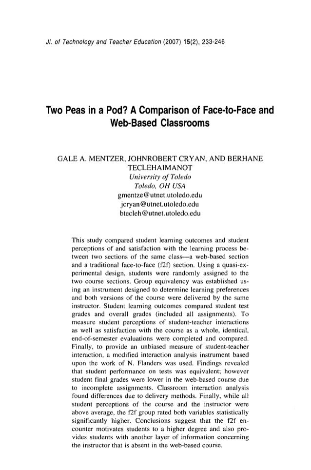 JI. of Technology and Teacher Education (2007) 15(2), 233-246 Two Peas in a Pod? AComparison of Face-to-Face and Web-Based...